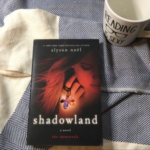 """Shadowland"" by Alyson Noel"